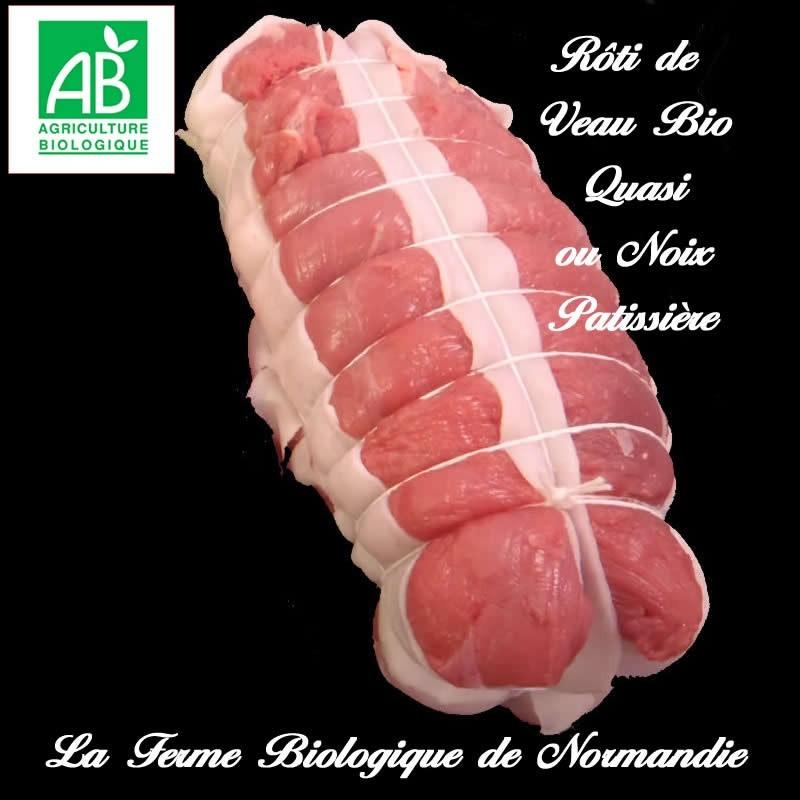 succulent roti de veau bio  quasi, ou noix patissière, poids 900g, en direct du producteur, la ferme biologique de Normandie.